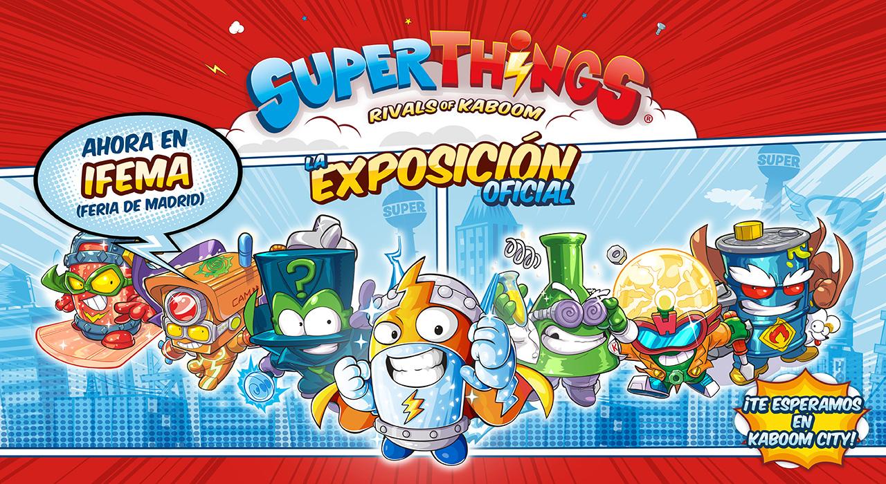 SuperThings. La Exposición Oficial